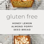 Honey Lemon Almond Poppy Seed Bread