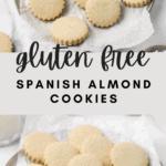 Gluten Free Spanish Almond Cookies