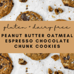 Gluten Free Peanut Butter Oatmeal Espresso Chocolate Chunk Cookies
